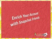 Buy Snapchat Friends to Be Get Instant Fame