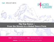 Hip Hop Dance – From the Streets to a Global Dance Form
