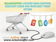 Xclusiveoffer Lunched India Coupons, Discount Codes and More Best Toda