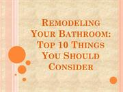 Remodeling Your Bathroom: Top 10 Things You Should Consider
