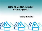 How to Become a Real Estate Agent? | George Schiaffino