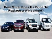 How much does its price to replace a windshield?
