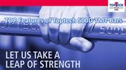 TOP Features of Toptech 500D TMT Bars