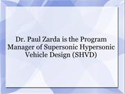 Dr. Paul Zarda is the Program Manager of SHVD