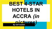 BEST 4-STAR HOTELS IN ACCRA (in pictures)