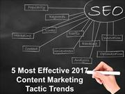 5 Most Effective 2017 Content Marketing Tactic Trends