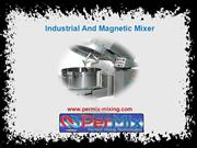 Industrial And Magnetic Mixer
