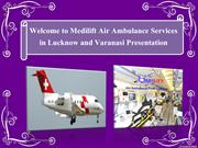 Medilift Air Ambulance Services in Lucknow – Best Air Ambulance