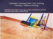 Upholstery Cleaning Perth | Sofa And Rug Cleaning | Mattress Cleaning