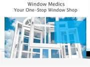 Window Medics - Your One-Stop Window Shop