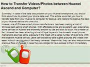 How to Transfer Videos Photos between Huawei Ascend and Computer