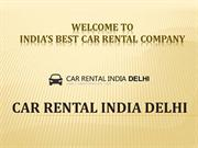 Car Hire in Delhi NCR From Cheap Car Rental Companies