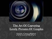 The Art Of Capturing Lovely Pictures Of Couples