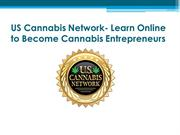 US Cannabis Network- Learn Online to Become Cannabis Entrepreneurs
