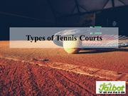 Types of Tennis Courts by Talbot Tennis