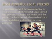 Most powerful legal steroid consumed for strong effect on the body