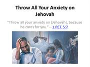 Throw All Your Anxiety on Jehovah WT slide