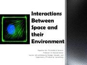 Cell Interactions Between Space and their Environment
