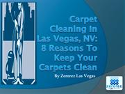 Carpet Cleaning In Las Vegas, NV 8 Reasons To Keep Your Carpets Clean