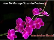 How To Manage Stress In Doctors