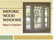 Historic Windows: Repair or Replace