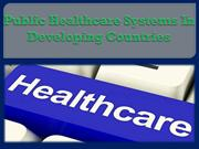 Public healthcare systems in developing countries