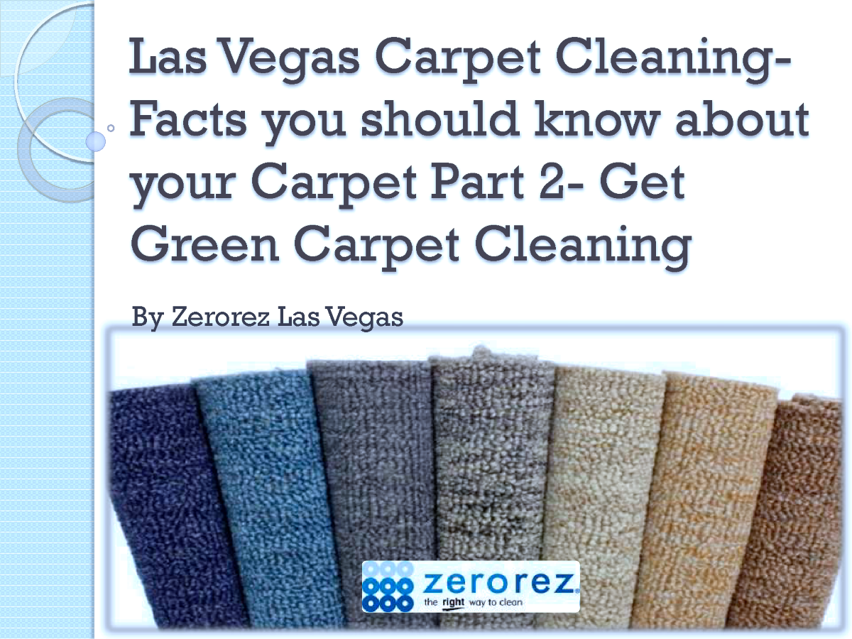 las vegas carpet cleaning facts you should know about your carpet authorstream. Black Bedroom Furniture Sets. Home Design Ideas