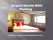 gatwick hotels with free parking- gatwickcambridgehotel.co.uk- hotel a