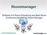 Software For Room Scheduling and Room Conference Solutionanager