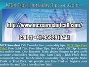 MCX Tips | Intraday Tips on Gold