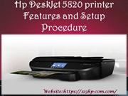 Hp DeskJet 5820 printer Features and Setup Procedure