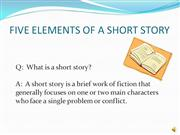 FIVE ELEMENTS OF A SHORT STORY