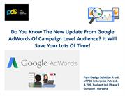 New Update from Google Adwords Campaign level