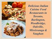 Delicious Italian Cuisine food restaurants