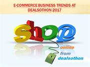 E-Commerce business Trends at dealsothon 2017