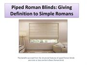 Piped Roman Blinds Giving Definition to Simple Romans