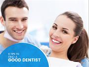 6 Tips to Find a Good Dentist