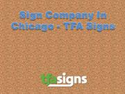 Sign Company In Chicago - TFA Signs