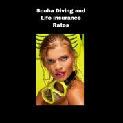 Scuba Diving and Life insurance Rates