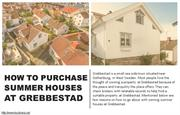 What to consider when purchasing summer houses in Grebbestad