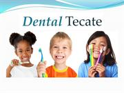 Cheap Dentist, Dental implants in Tecate - Affordable dentist in Mexic