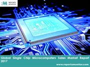 Single Chip Microcomputers Worldwide Sales Industry Research Report