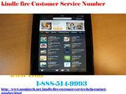 Kindle fire Customer Service  Number 1-888-514-9993