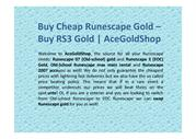 Buy Cheap Runescape Gold – Buy RS3 & RS07 Gold | AceGoldShop