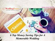 6 Top Money Saving Tips for A Memorable Wedding