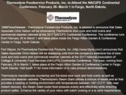 Thermodyne Foodservice Products, Inc. to Attend the NACUFS