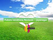 future vacations Reviews/Future vacations bangalore