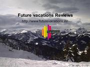 future vacations Bangalore / Future vacations Reviews