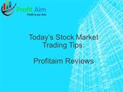 Trading Tips for Today's Business-Profitaim Reviews