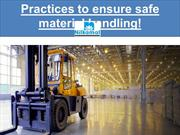 Practices to ensure safe material handling!